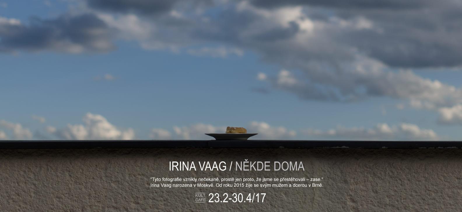 Irina Vaag / Někde doma